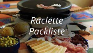Raclette Packliste